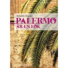 Palermo är en lök, av Roberto Alajmo
